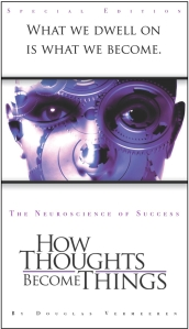 How Thoughts Become Things -  Special Edition Book