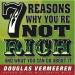 7 Reasons Why you're not rich
