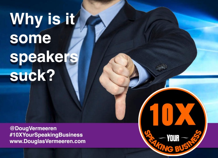 10X Your Speaking Business Douglas Vermeeren some speakers suck