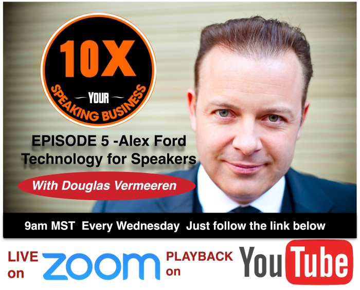 10X Your Speaking Business - Douglas Vermeeren Alex ford