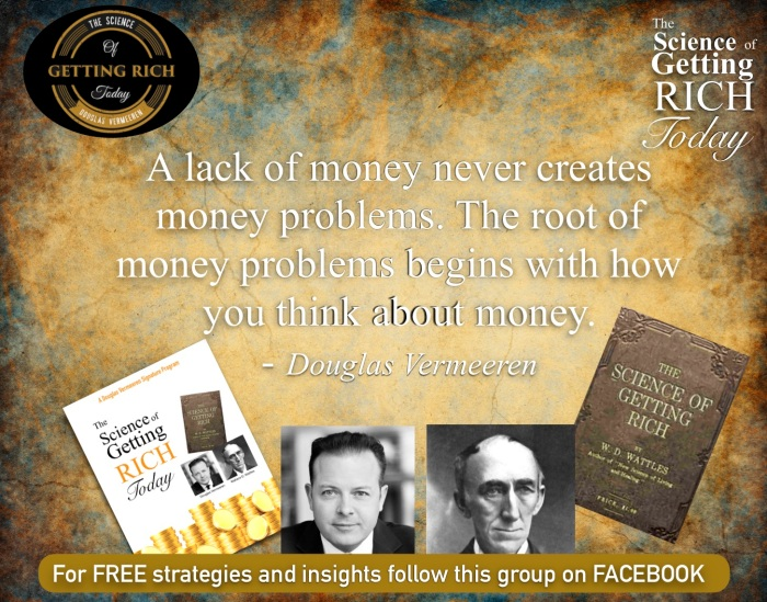 Douglas Vermeeren Wallace Wattle Science of Getting Rich today 1