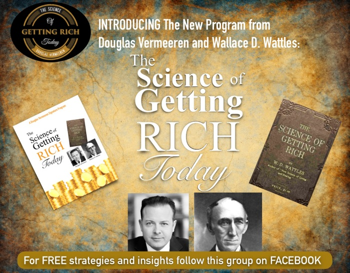 Douglas Vermeeren Wallace Wattles Science of Getting Rich Today intro